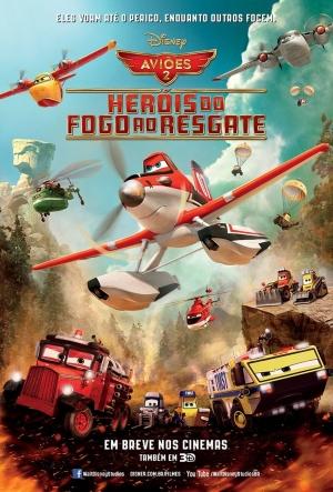 Cartaz Aviões 2 - Heróis Do Fogo Ao Resgate