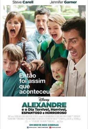 Cartaz Alexandre E O Dia Terrível, Horrível, Espantoso E Horroroso