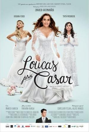 Cartaz /entretenimento/cinema/filme/loucas-pra-casar.html