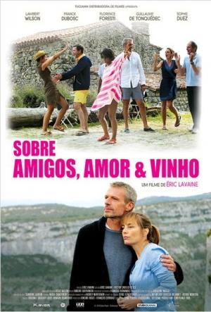 Cartaz Sobre Amigos, Amor E Vinho