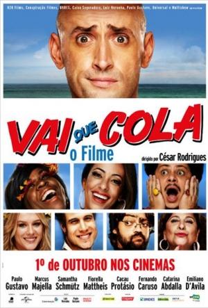 Cartaz Vai Que Cola - O Filme