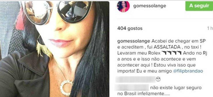 Solange Gomes é assaltada dentro de táxi e desabafa no Instagram ...