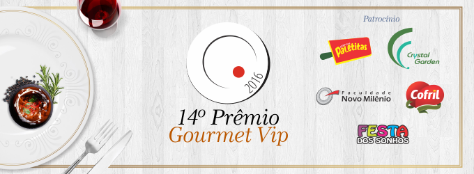 Sai o resultado com vencedores do Prêmio Gourmet Vip. Confira a ...