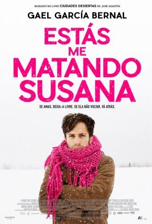 Cartaz Estás Me Matando Susana